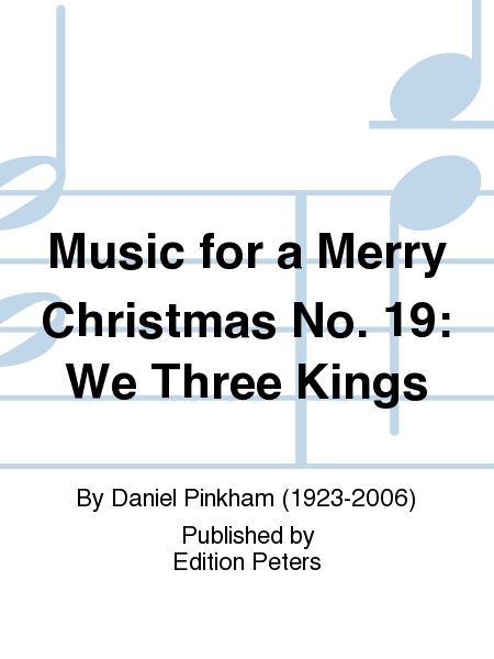 Music for a Merry Christmas No. 19: We Three Kings