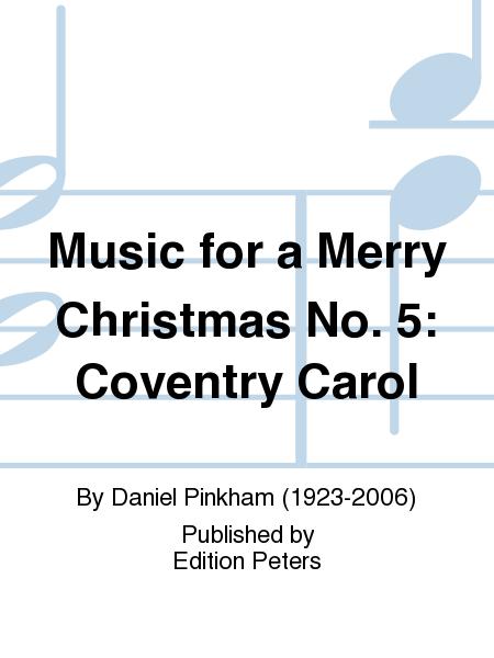 Music for a Merry Christmas No. 5: Coventry Carol