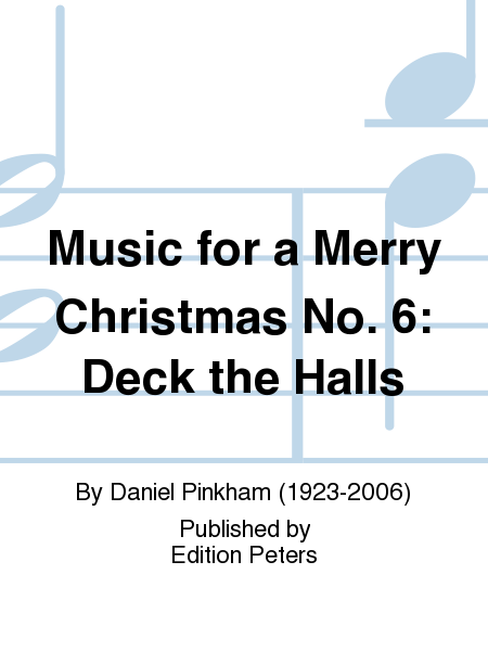 Music for a Merry Christmas No. 6: Deck the Halls