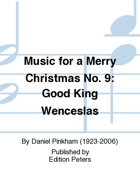 Music for a Merry Christmas No. 9: Good King Wenceslas