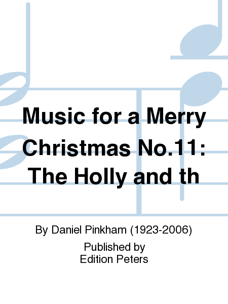Music for a Merry Christmas No.11: The Holly and th