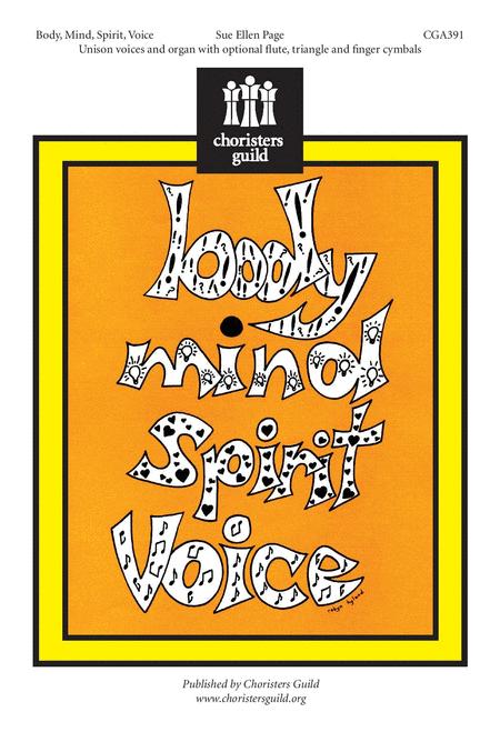 Body, Mind, Spirit, Voice