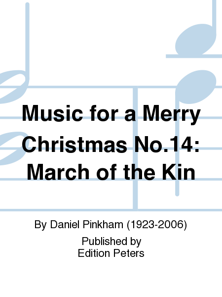 Music for a Merry Christmas No.14: March of the Kin