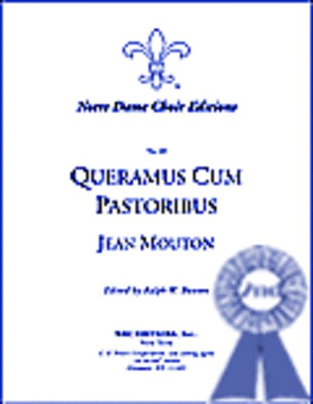 Queramus cum pastoribus