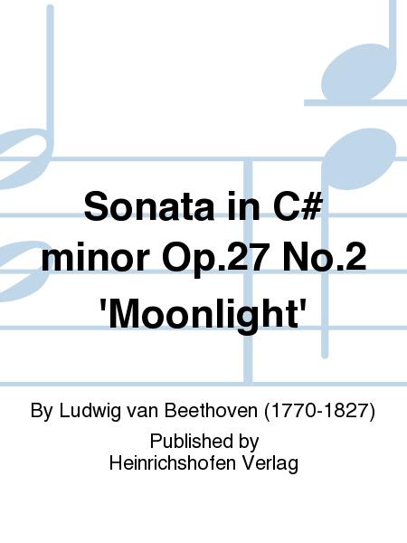Sonata in C# minor Op. 27 No. 2 'Moonlight'