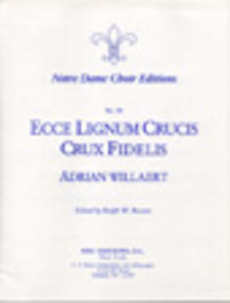 Ecce lignum / Crux fidelis