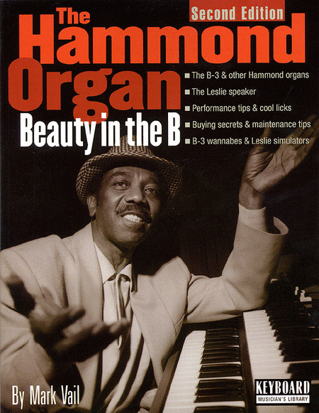 The Hammond Organ - Beauty In The B