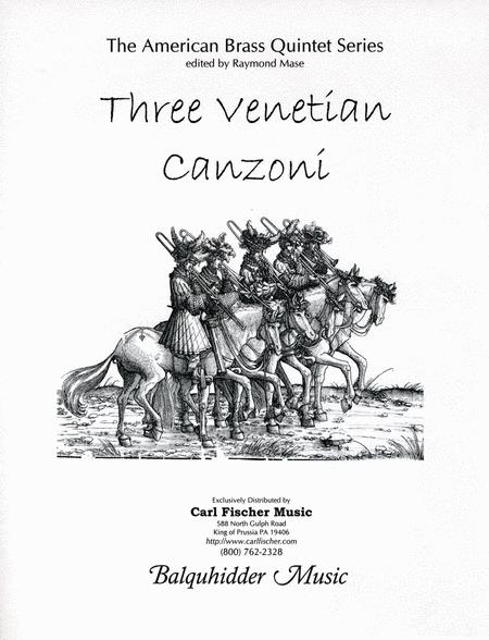 Three Venetian Canzoni