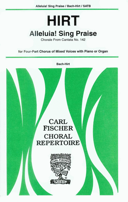 Alleluia! Sing Praise-Chorale from Cantata No. 142