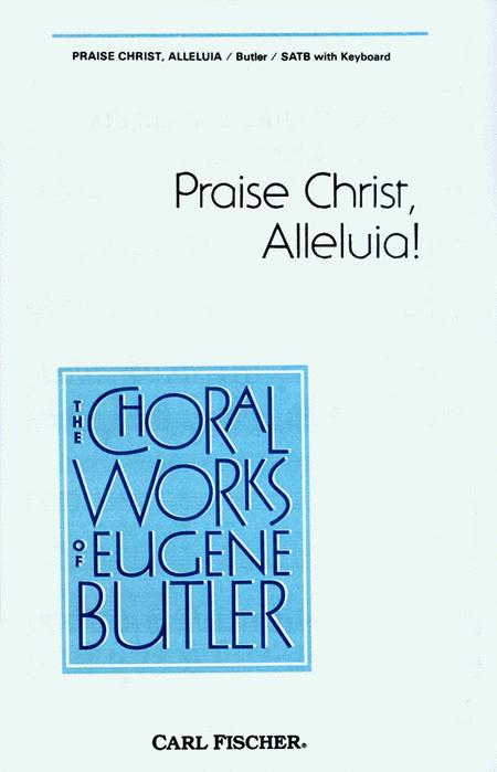 Praise Christ, Alleluia!