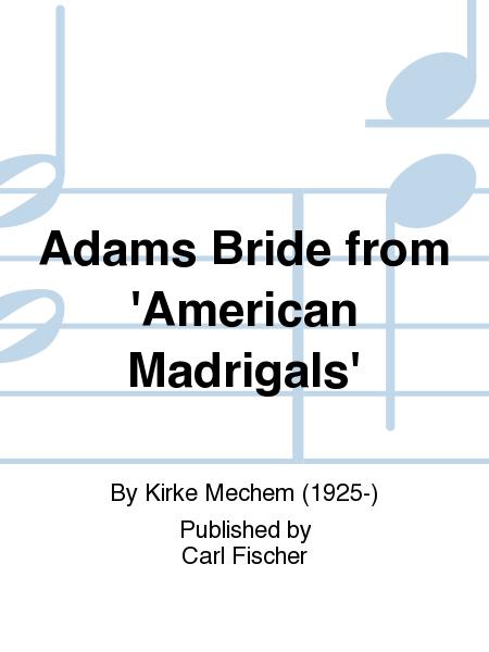 Adams Bride from 'American Madrigals'
