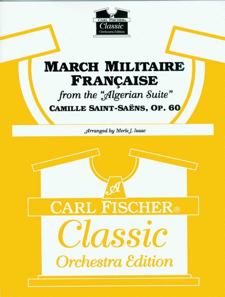 Marche Militaire Francaise from Algerian Suite, Op. 60