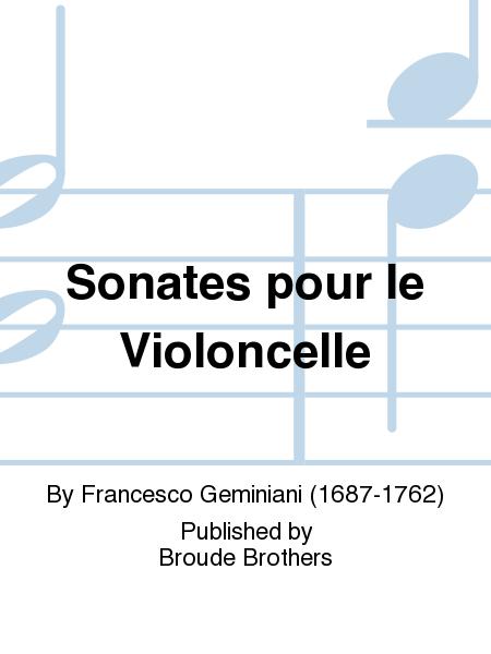 Sonates pour le Violoncelle