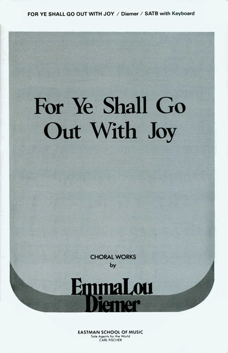 For Ye Shall Go Out With Joy