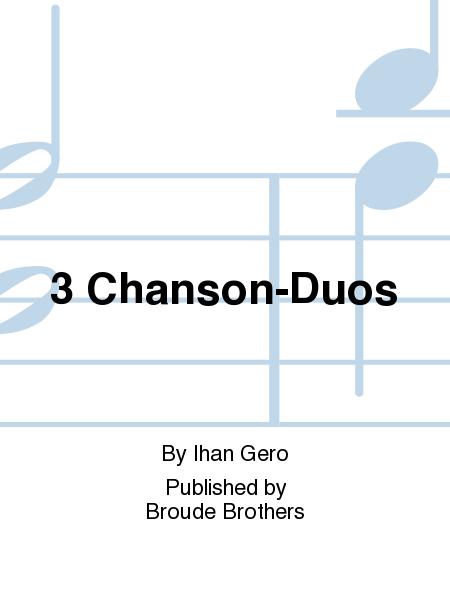 3 Chanson-Duos