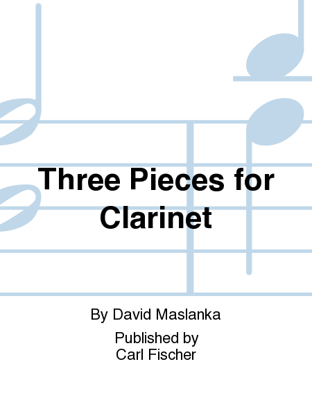 Three Pieces for Clarinet