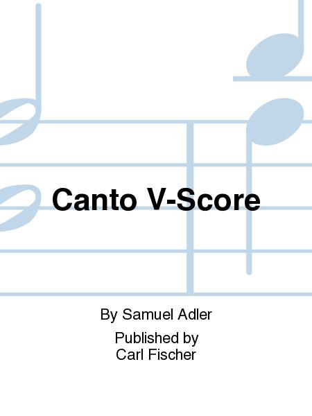 Canto V-Score