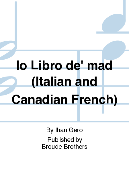 Io Libro de' mad (Italian and Canadian French)