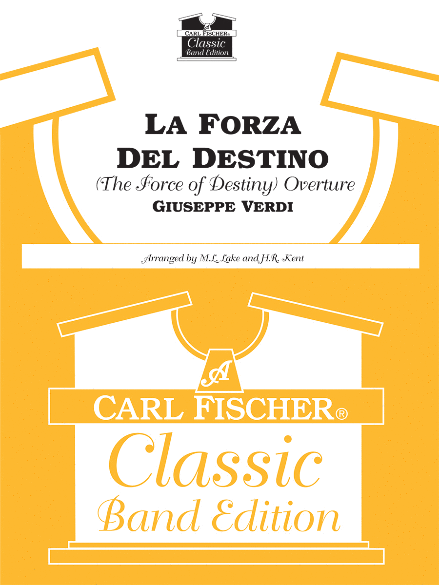 La Forza Del Destino (The Force of Destiny) (Overture)