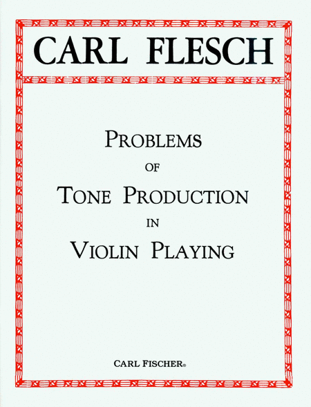 Problems of Tone Production in Violin Playing