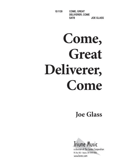 Come, Great Deliverer, Come