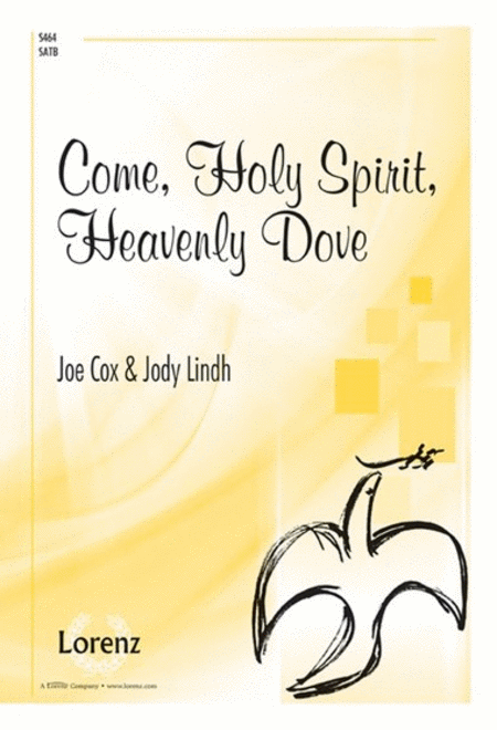 Come, Holy Spirit, Heavenly Dove
