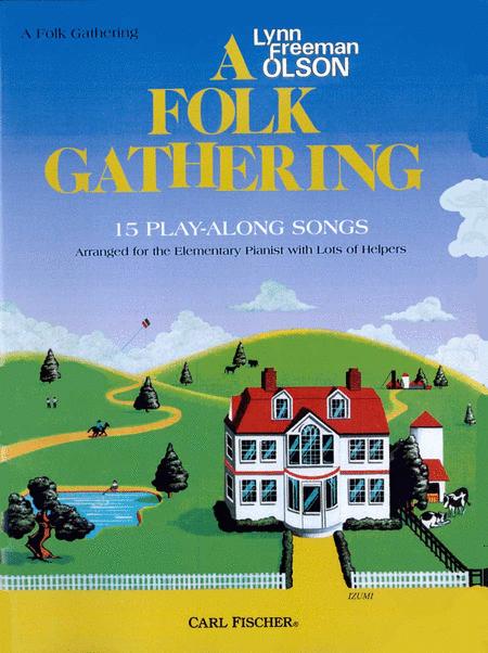 A Folk Gathering