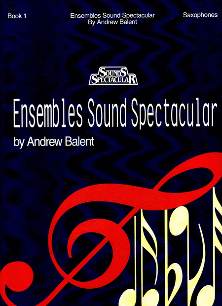 Ensembles Sound Spectacular #1