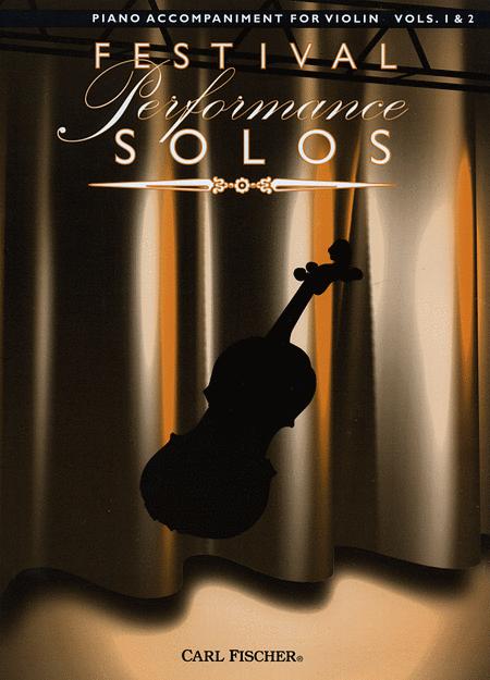 Festival Performance Solos - Violin Volumes 1 & 2 (Piano Accompaniment)