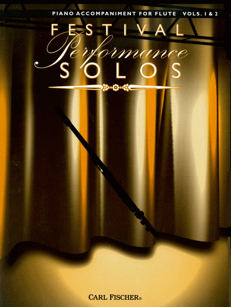 Festival Performance Solos - Flute Volumes 1 & 2 (Piano Accompaniment)