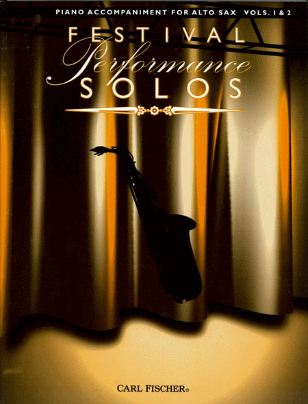 Festival Performance Solos - Alto Sax Volumes 1 & 2 (Piano Accompaniment)