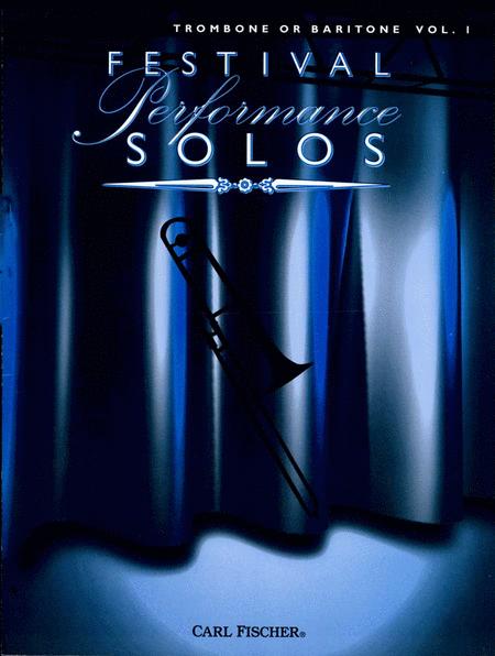 Festival Performance Solos - Volume 1 (Trombone/Baritone)
