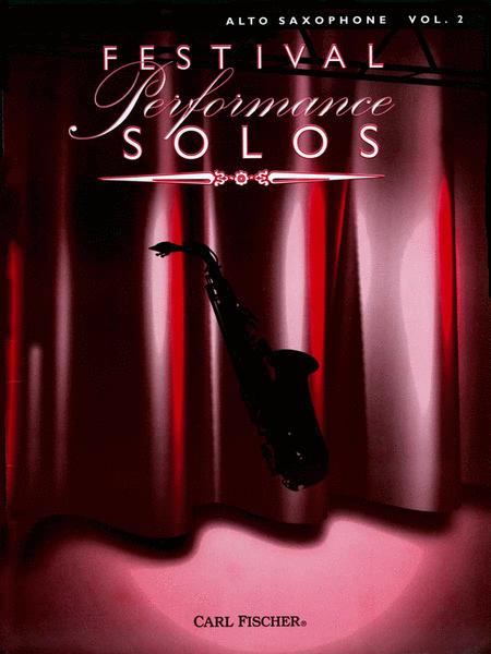 Festival Performance Solos - Volume 2 (Alto Saxophone)
