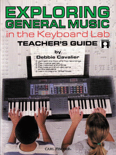 Exploring General Music in the Keyboard Lab-Teacher's Guide
