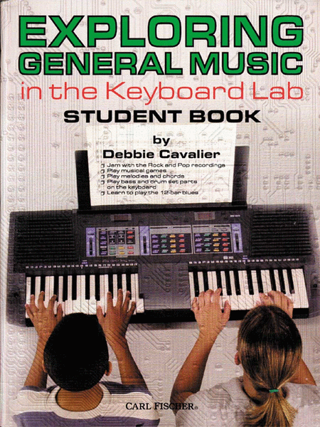 Exploring General Music in the Keyboard Lab-Student Book