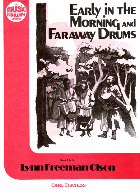 Early in the Morning And Faraway Drums