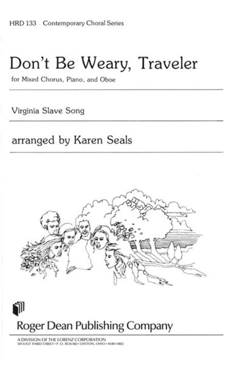 Don't Be Weary, Traveler Sheet Music By Karen Seals ...