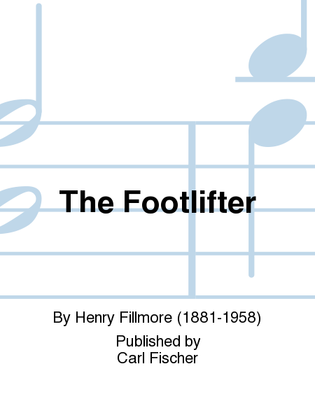 The Footlifter (March)