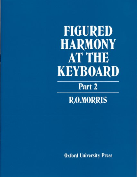 Figured Harmony at the Keyboard - Part 2