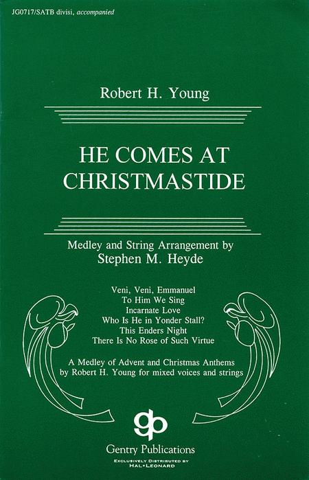 He Comes at Christmastide (Cantata)