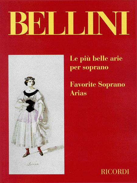 Bellini: Favorite Soprano Arias
