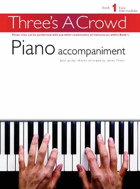 Three's a Crowd - Book 1 (Easy Intermediate)