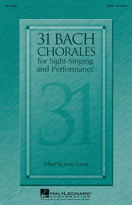 31 Bach Chorales for Sight-Singing and Performance