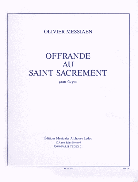 Offrande Au Saint Sacrement - Orgue