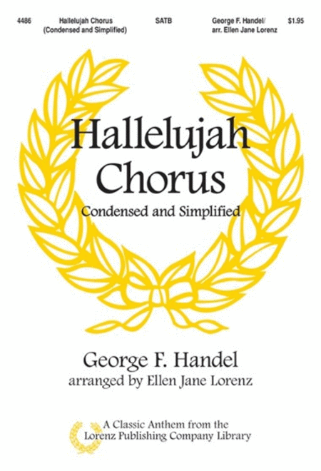 The Hallelujah Chorus, Condensed and Simplified