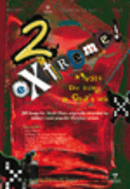 2 Extreme! (Split Track Accompaniment CD)