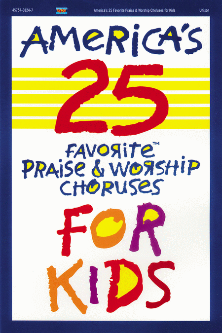 America's 25 Favorite Praise and Worship Choruses For Kids, Vol. 1 (Choral Book)