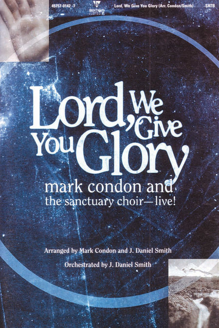 Lord We Give You Glory (Choral Book)