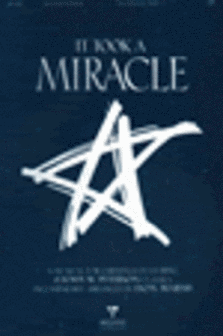 It Took A Miracle (Choral Book)