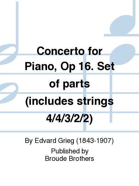 Concerto for Piano, Op 16. Set of parts (includes strings 4/4/3/2/2)